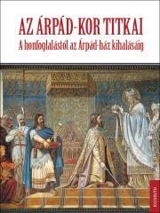Az Árpád-kor titkai E-KÖNYV