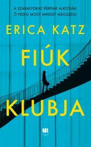 Erica Katz - Fiúk klubja E-KÖNYV