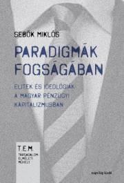Sebők Miklós - Paradigmák fogságában E-KÖNYV