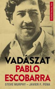 Vadászat Pablo Escobarra E-KÖNYV