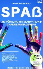 Spaß an Führung Motivation & Change Managment E-KÖNYV