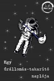 Egy űrállomás-takarító naplója E-KÖNYV