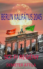 Berlin kalifátus 2045 E-KÖNYV