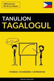 Tanuljon Tagalogul - Gyorsan / Egyszerűen / Hatékonyan E-KÖNYV