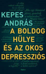 A boldog hülye és az okos depressziós E-KÖNYV