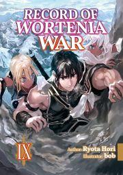 Hori Ryota - Record of Wortenia War: Volume 9 E-KÖNYV