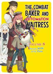 The Combat Baker and Automaton Waitress: Volume 8 E-KÖNYV