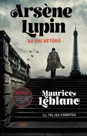 Arsène Lupin, az úri betörő E-KÖNYV