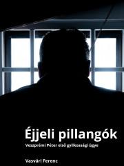 Vasvári Ferenc - Éjjeli pillangók E-KÖNYV