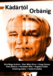 Kádártól Orbánig E-KÖNYV