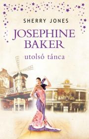 Josephine Baker utolsó tánca E-KÖNYV