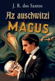 Az auschwitzi mágus E-KÖNYV