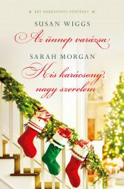 Az ünnep varázsa; Kis karácsony, nagy szerelem E-KÖNYV