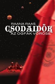 Raas Raana - Csodaidõk 1. - Az ogfák vöröse E-KÖNYV