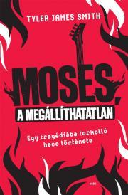 Moses, a megállíthatatlan E-KÖNYV