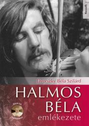 Halmos Béla emlékezete E-KÖNYV