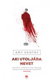 Gentry Amy - Aki utoljára nevet E-KÖNYV