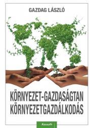 Környezet-gazdaságtan, környezetgazdálkodás E-KÖNYV