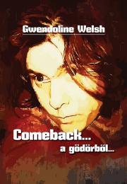 Welsh Gwendoline - Comeback... a gödörből E-KÖNYV