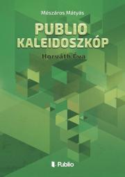 Mészáros Mátyás - Publio Kaleidoszkóp V. E-KÖNYV