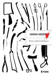 Green Gerda - Fenevadak Erdélyben E-KÖNYV