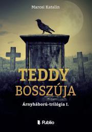 Marosi Katalin - Teddy bosszúja E-KÖNYV