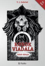T. J. Gabriel - Korok Viadala II. E-KÖNYV