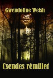 Welsh Gwendoline - Csendes rémület E-KÖNYV