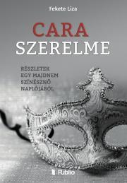 Fekete Liza - Cara szerelme E-KÖNYV