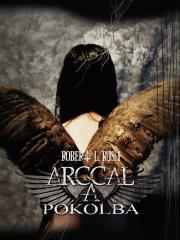 L.Rush Robert - Arccal a Pokolba E-KÖNYV