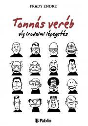 Frady Endre - Tonnás veréb E-KÖNYV