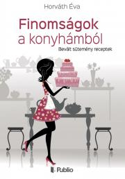 Horváth Éva - Finomságok a konyhámból E-KÖNYV