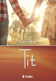Kiss Petra - Tit E-KÖNYV