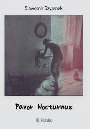 Gzyamek Slawomir - Pavor Nocturnus E-KÖNYV