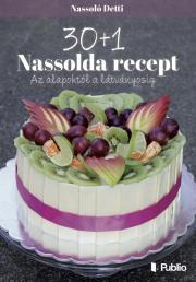 Nassolda Detti - 30+1 Nassolda recept E-KÖNYV