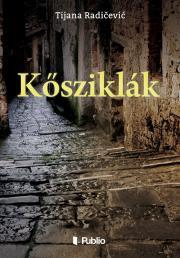 Radičević Tijana - Kősziklák E-KÖNYV