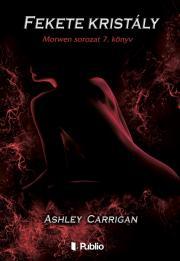 Carrigan Ashley - Fekete kristály E-KÖNYV