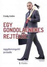Frady Endre - Egy gondolaénekes rejtélye E-KÖNYV