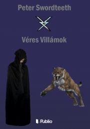 Swordteeth Peter - Véres villámok E-KÖNYV