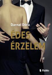 Darnai Dóra - Édes Érzelem E-KÖNYV