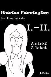Ebergényi Vicky - Marion Farrington I.-II: E-KÖNYV