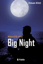 Ziman Kitti - Big Night E-KÖNYV