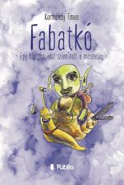 Körmöndy Tímea - Fabatkó E-KÖNYV