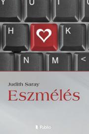 Sáray Judith - Eszmélés E-KÖNYV