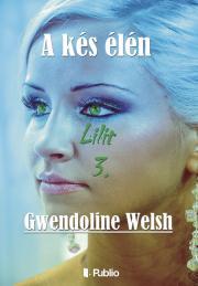 Welsh Gwendoline - Lilit 3. E-KÖNYV