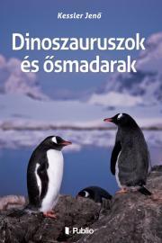 Dinoszauruszok és ősmadarak E-KÖNYV