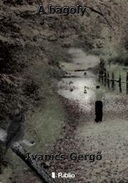 Ivanics Gergő - A bagoly (Második kiadás) E-KÖNYV