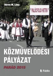 Béres M. Léna - Közművelődési Pályázat Parád 2015 E-KÖNYV