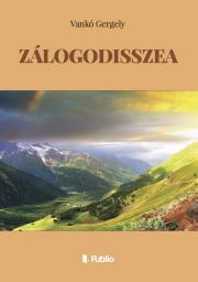 Vankó Gergely - ZÁLOGODISSZEA E-KÖNYV