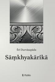 Durvāsapāda Śrī - Sāṃkhyakārikā E-KÖNYV
